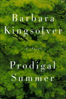 PRODIGAL SUMMER. by Kingsolver, Barbara.