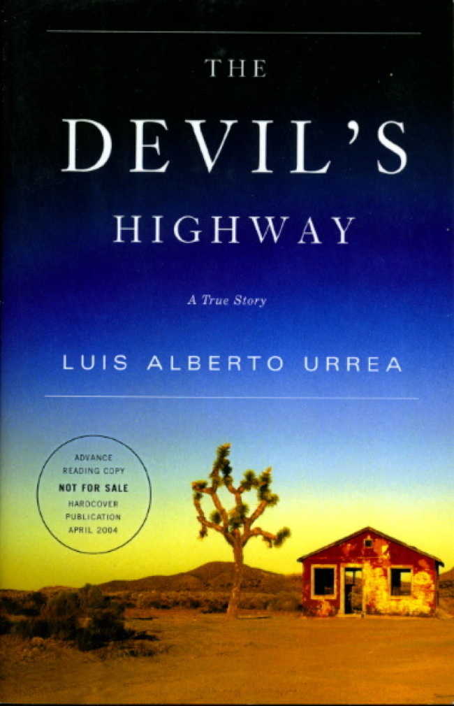 Book cover picture of Urrea, Luis Alberto. THE DEVIL'S HIGHWAY: A True Story. Boston: Little Brown, (2004.)
