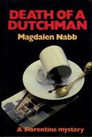 DEATH OF A DUTCHMAN. by Nabb, Magdalen.