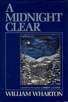A MIDNIGHT CLEAR. by Wharton, William.