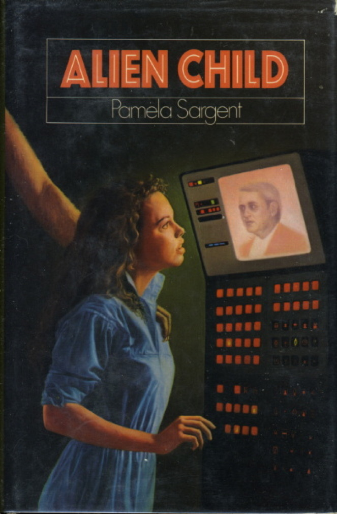 Book cover picture of Sargent, Pamela. ALIEN CHILD. New York: Harper & Row, (1988.)