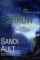 WILD SORROW. by Ault, Sandi.