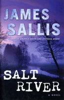 SALT RIVER. by Sallis, James.