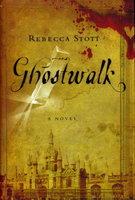 GHOSTWALK. by Stott, Rebecca.