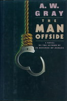 THE MAN OFFSIDE. by Gray, A. W.