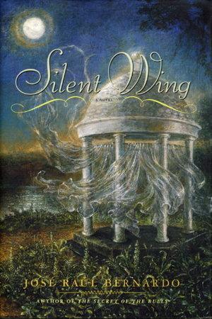 SILENT WING. by Bernardo, Jose Raul.