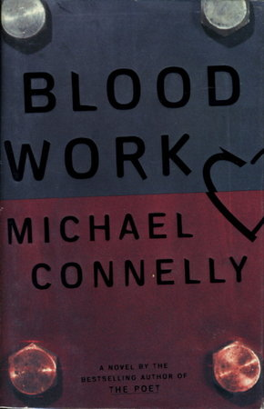 BLOOD WORK by Connelly, Michael.