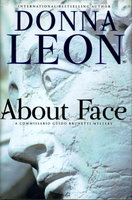 ABOUT FACE. by Leon, Donna.