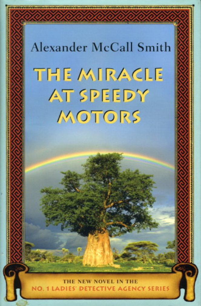 SMITH, ALEXANDER MCCALL. - THE MIRACLE AT SPEEDY MOTORS.