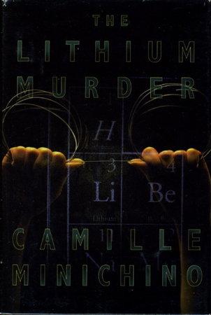 THE LITHIUM MURDER. by Minichino, Camille.