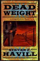 DEAD WEIGHT. by Havill, Steven F.