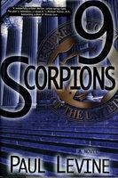 9 SCORPIONS. by Levine, Paul.