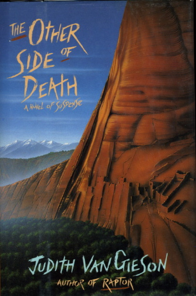 Book cover picture of Van Gieson, Judith THE OTHER SIDE OF DEATH New York: HarperCollins, 1991.