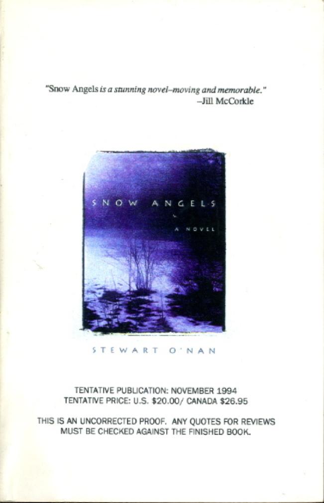 O'NAN, STEWART. - SNOW ANGELS.