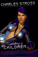 SATURN'S CHILDREN: A Space Opera. by Stross, Charles.