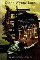 CONRAD'S FATE: A Chrestomanci Book. by Jones, Diana Wynne.