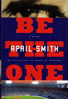 BE THE ONE. by Smith, April.