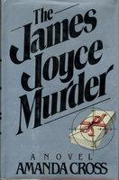 THE JAMES JOYCE MURDER. by Cross, Amanda.