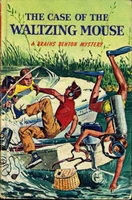 THE CASE OF THE WALTZING MOUSE: A Brains Benton Mystery, #5. by Wyatt, George (based on characters created by Charles Spain Verral.)