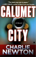 CALUMET CITY. by Newton, Charlie.