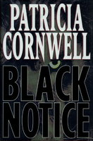 BLACK NOTICE. by Cornwell, Patricia.
