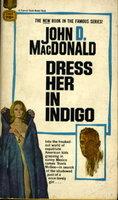 DRESS HER IN INDIGO. by MacDonald, John D.