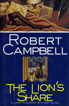 THE LION'S SHARE. by Campbell, Robert.
