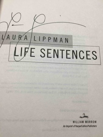 LIFE SENTENCES. by Lippman, Laura.