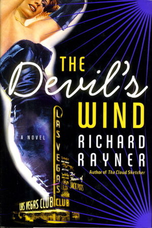 THE DEVIL'S WIND. by Rayner, Richard.