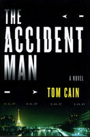 THE ACCIDENT MAN. by Cain, Tom.