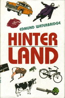 HINTERLAND. by Waterbridge, Edmund.