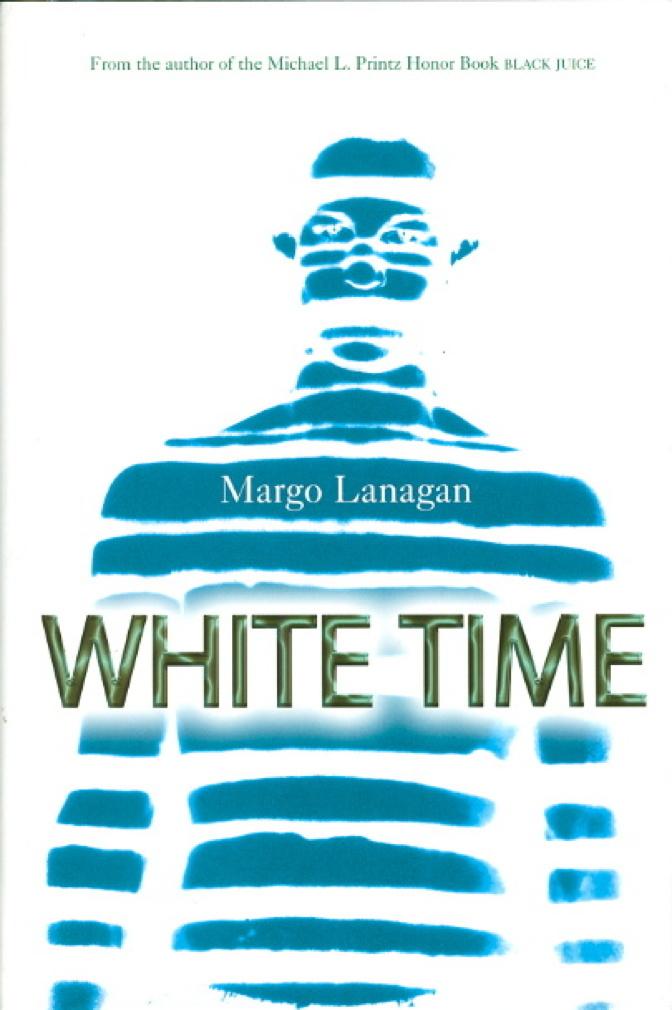LANAGAN, MARGO. - WHITE TIME.