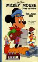 MICKEY MOUSE GOES TO WORK: A Mix and Match Book. by Walt Disney.