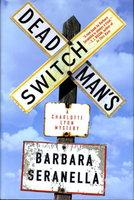 DEAD MAN'S SWITCH. by Seranalla, Barbara.