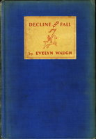 DECLINE AND FALL: An Illustrated Novelette. by Waugh, Evelyn.
