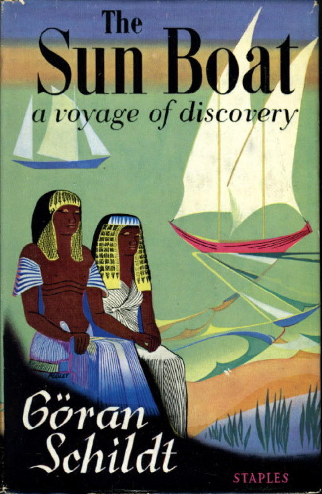 Book cover picture of Schildt, Goran. THE SUN BOAT: A Voyage of Discovery. London: Staples,  (1957.)