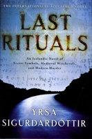 LAST RITUALS. by Sigurdardottir, Yrsa.