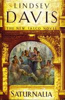 SATURNALIA. by Davis, Lindsey.