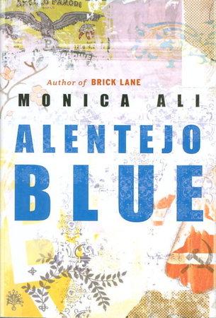ALENTEJO BLUE. by Ali, Monica.