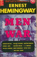 MEN AT WAR. by Hemingway, Ernest, editor.