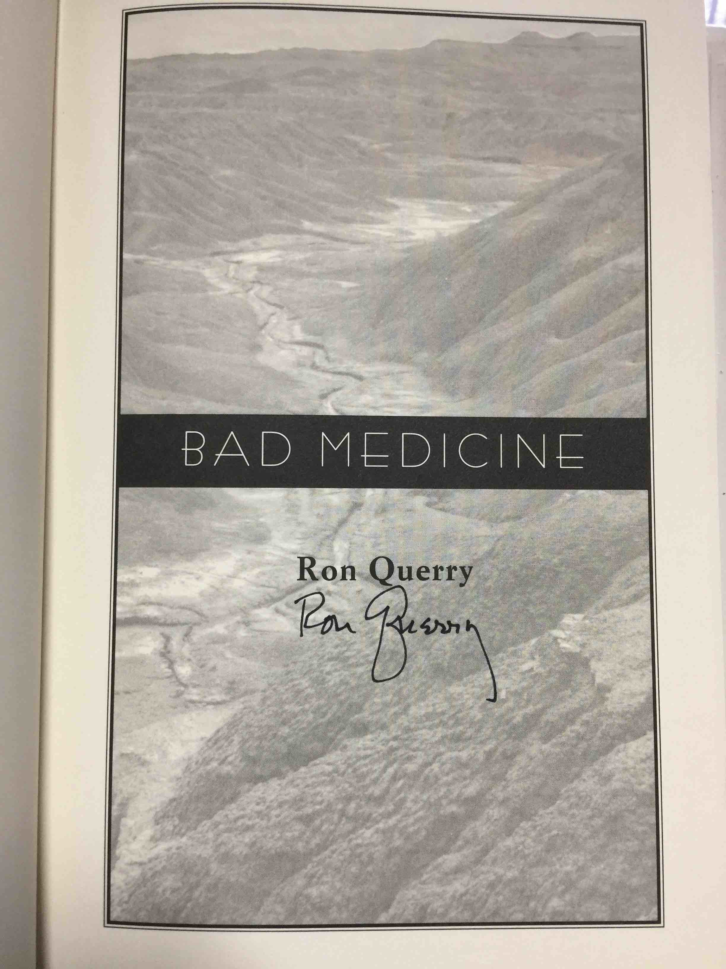 Book cover picture of Querry, Ron.  BAD MEDICINE. New York: Bantam, (1998.)