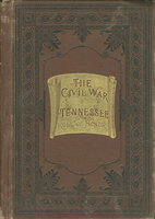 THE MILITARY ANNALS OF TENNESSEE: CONFEDERATE: First Series. Embracing a Review of Military Operations, with Regimental Histories and Memorial Rolls, Compiled from Original and Official Sources by Lindsley, John Berrien. M.D., D,D. (1822-1897.)