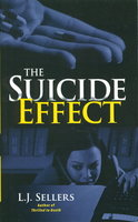 THE SUICIDE EFFECT. by Sellers, L. J.