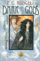 DARK OF THE GODS (God Stalk; Dark of the Moon; Bones.) by Hodgell, P. C.
