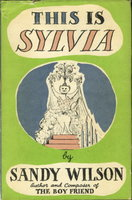 THIS IS SYLVIA. by Wilson, Sandy.