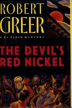 THE DEVIL'S RED NICKEL. by Greer, Robert.