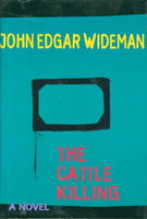 THE CATTLE KILLING. by Wideman, John Edgar