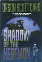 SHADOW OF THE HEGEMON. by Card, Orson Scott.