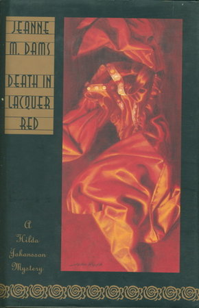 DEATH IN LACQUER RED. by Dams, Jeanne M.