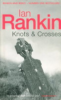 KNOTS AND CROSSES. by Rankin, Ian.